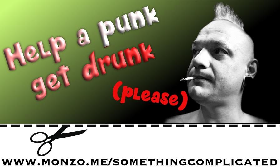 Help a punk get drunk